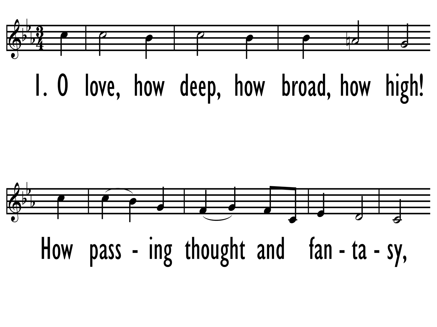 O LOVE, HOW DEEP, HOW BROAD, HOW HIGH! - Lead Line-ppt