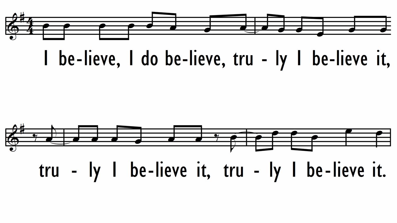 I BELIEVE, I DO BELIEVE - Lead Line-ppt