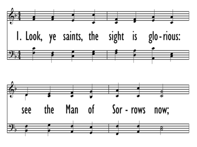LOOK YE SAINTS THE SIGHT IS GLORIOUS-ppt