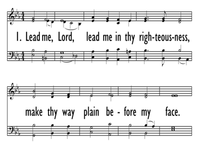 LEAD ME, LORD, LEAD ME IN THY RIGHTEOUSNESS-ppt