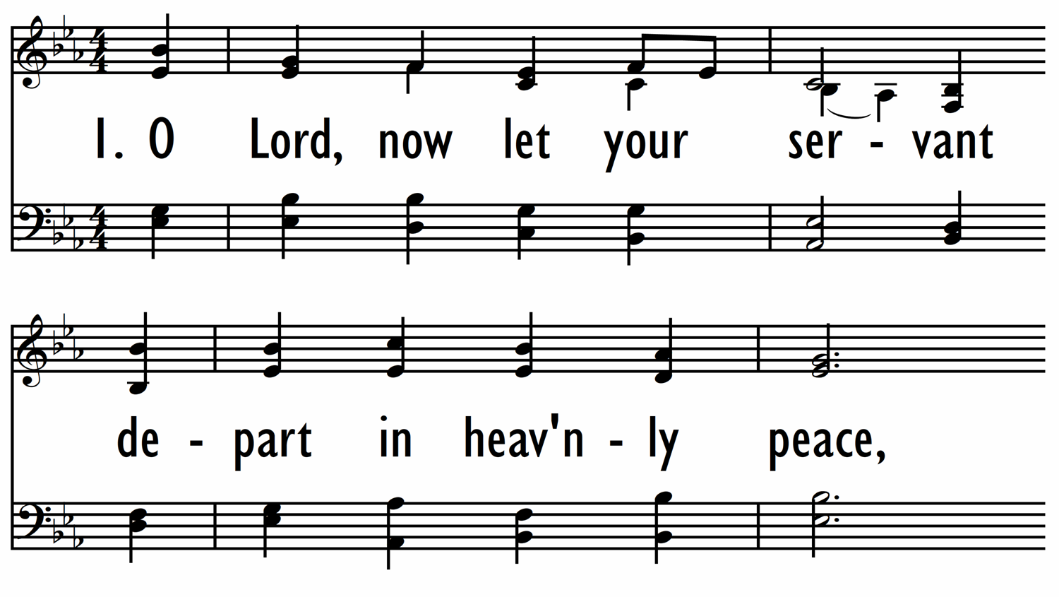 O LORD, NOW LET YOUR SERVANT-ppt